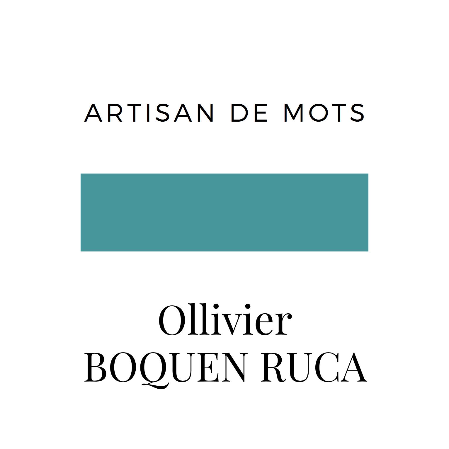 Artisan des Mots-Le site de Ollivier RUCA BOQUEN