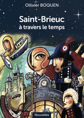 Saint-Brieuc à travers le temps